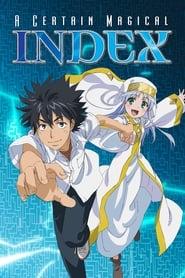 مشاهدة مسلسل A Certain Magical Index مترجم أون لاين بجودة عالية