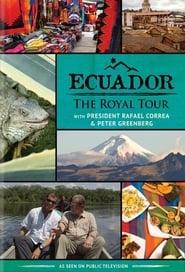 Ecuador: The Royal Tour (2016)