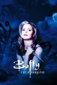 Buffy – A Caça-Vampiros: 1 Temporada
