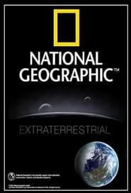 National Geographic Extraterrestrial