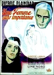 Une femme sans importance 1937