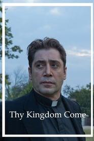 Thy Kingdom Come (2018)