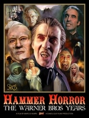 Watch Hammer Horror The Warner Bros. Years (2018) Online Free