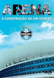 Regarder Arena - A Construção de um Sonho