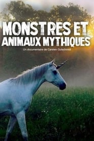 Monstres et animaux mythiques 2018