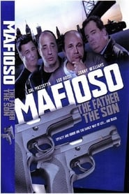 Mafioso: The Father The Son (2004)
