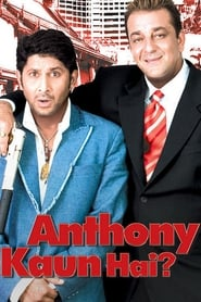 Anthony Kaun Hai 2006 Hindi Movie NF WebRip 300mb 480p 1GB 720p 3GB 5GB 1080p