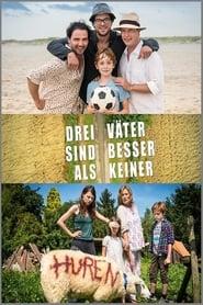 Poster Drei Väter sind besser als keiner 2016