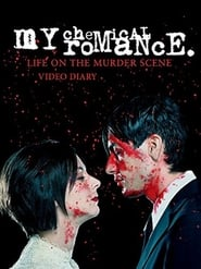 My Chemical Romance: Life on the Murder Scene poster (750x1000)