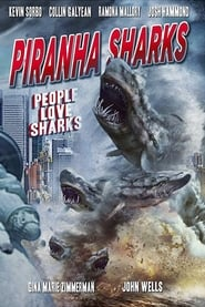 Piranha Sharks (2014)