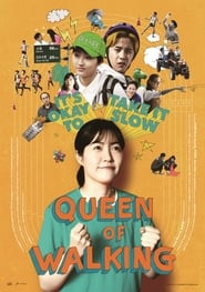 Queen of Walking (2016) Sub Indo