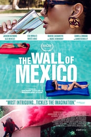 Watch The Wall of Mexico (2019) Fmovies