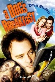 A Dog's Breakfast (2007)