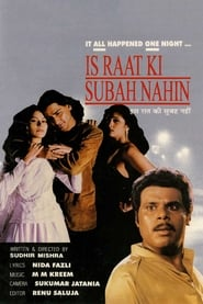 Is Raat Ki Subah Nahin (1996)