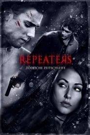 Repeaters – Tödliche Zeitschleife