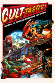 CULT-TASTIC: Tales From The Trenches With Roger And Julie Corman 2019