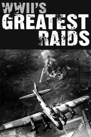WWII's Greatest Raids 2014