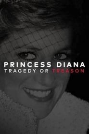 Princess Diana: Tragedy or Treason? (2017) Online Cały Film CDA