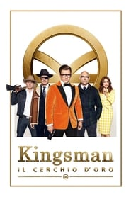 Guarda Kingsman: Il Cerchio d'Oro Streaming su CasaCinema