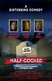 Half-Cocked (2019)