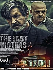 The Last Victims (2019) | The Last Victims