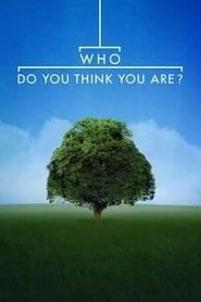 مشاهدة مسلسل Who Do You Think You Are? مترجم أون لاين بجودة عالية