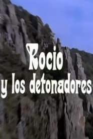 Rocío y los detonadores 1972