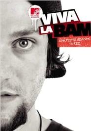 Viva La Bam: Season 3