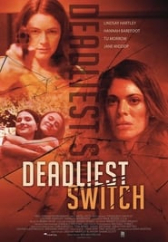 Deadliest Switch : The Movie | Watch Movies Online