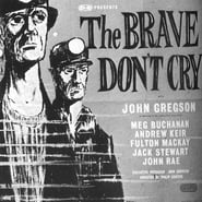 The Brave Don't Cry Film online HD