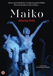 Maiko: Dancing Child (2015)