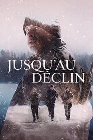Film Jusquau déclin Streaming Complet - ...