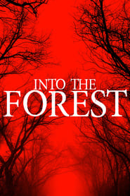 Into the Forest [2019]