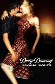 Dirty Dancing: Havana Nights (2019)