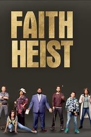 Watch Faith Heist (2021)