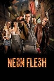 neon flesh (2010) แสบ แบบมาเฟีย