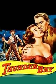 Thunder Bay (1953)