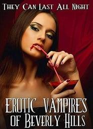 Erotic Vampires of Beverly Hills (2015)