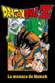 Dragon Ball Z – La menace de Namek