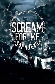 Regardez Scream for Me Sarajevo Online HD Française (2017)