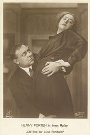Die Ehe der Luise Rohrbach 1917