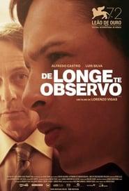 De Longe Te Observo (2016) Assistir Online