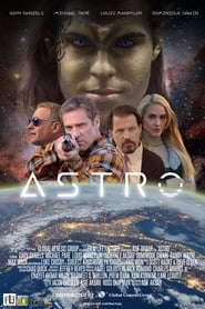 Astro (2018) Full Movie Watch Online Free