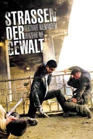 Straßen der Gewalt (2006)