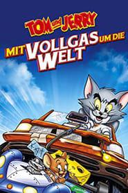 Tom & Jerry – Mit Vollgas um die Welt (2005)