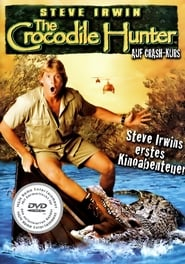 Crocodile Hunter - Auf Crashkurs