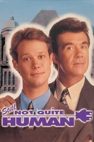 Still Not Quite Human (1992)