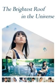 The Brightest Roof in the Universe poster