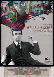 Life as a B-Movie: Piero Vivarelli (2019)