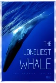 The Loneliest Whale: The Search for 52 (2021)